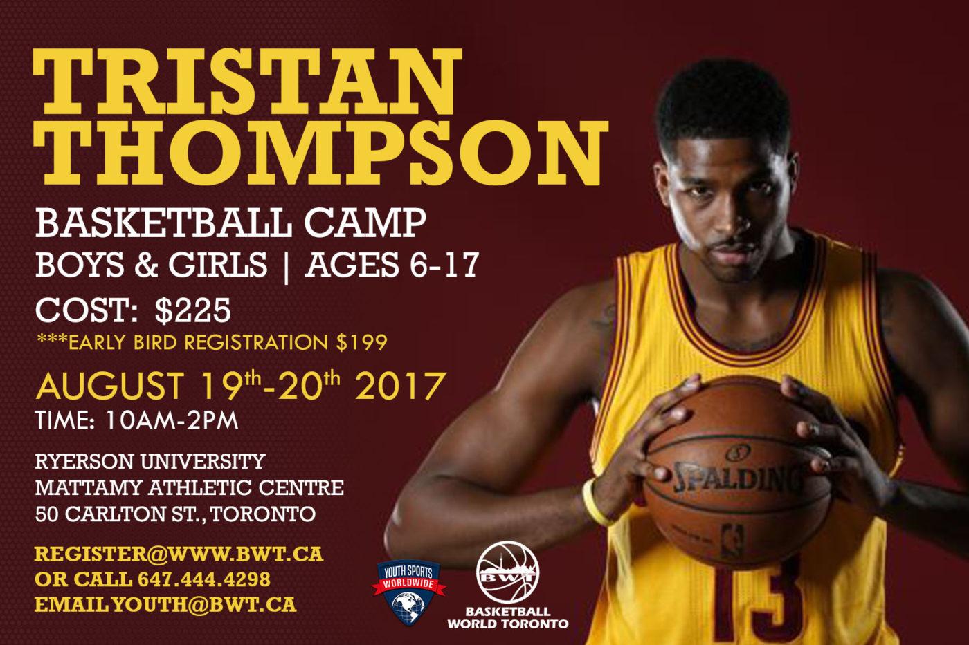 Tristan Thompson Basketball Camp August 19th-20th, 2017