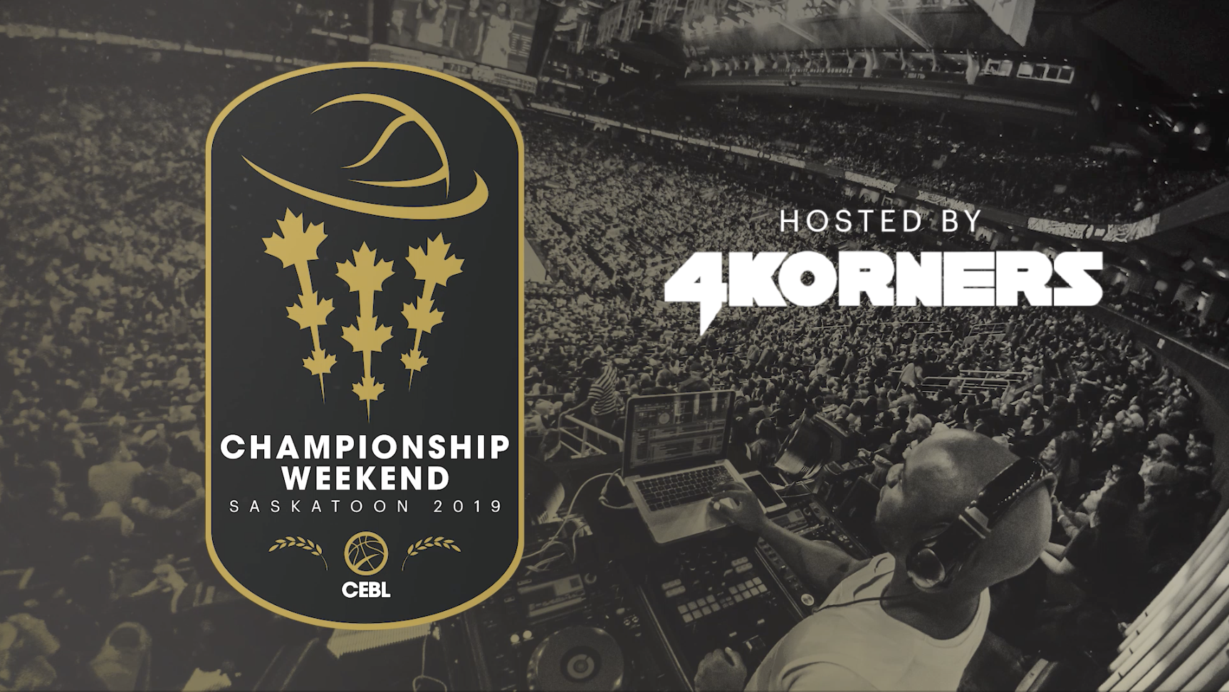 Canadian Elite Basketball League (CEBL) announce 4Korners as host DJ of Championship Weekend