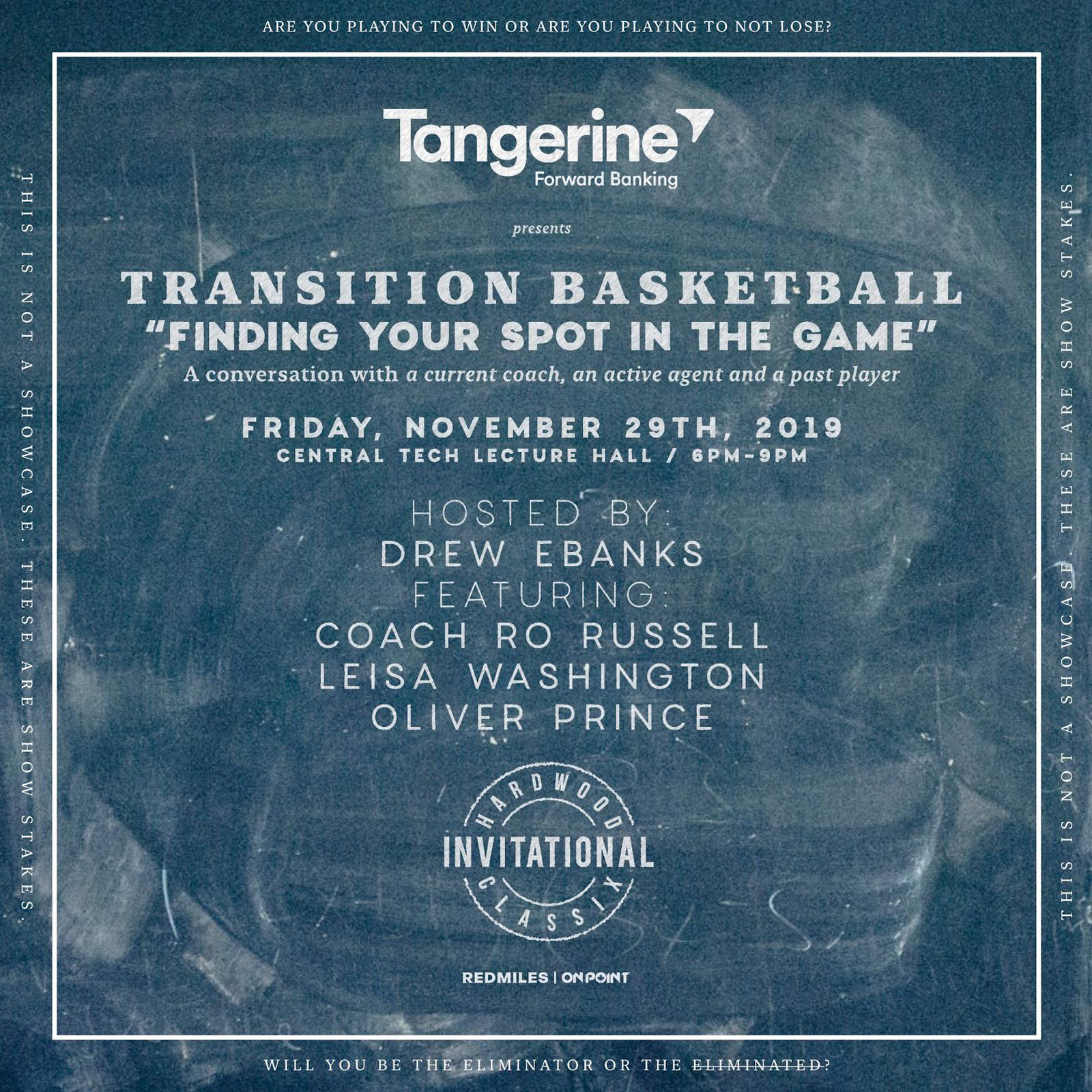 "Tangerine presents Transition Basketball ""Finding your spot in the Game"" panel discussion"