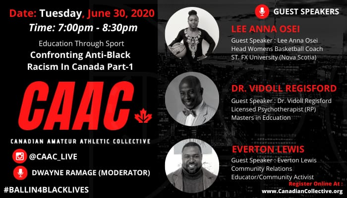 C.A.A.C. presents: Confronting Anti-Black Racism in Canada Tuesday June 30th