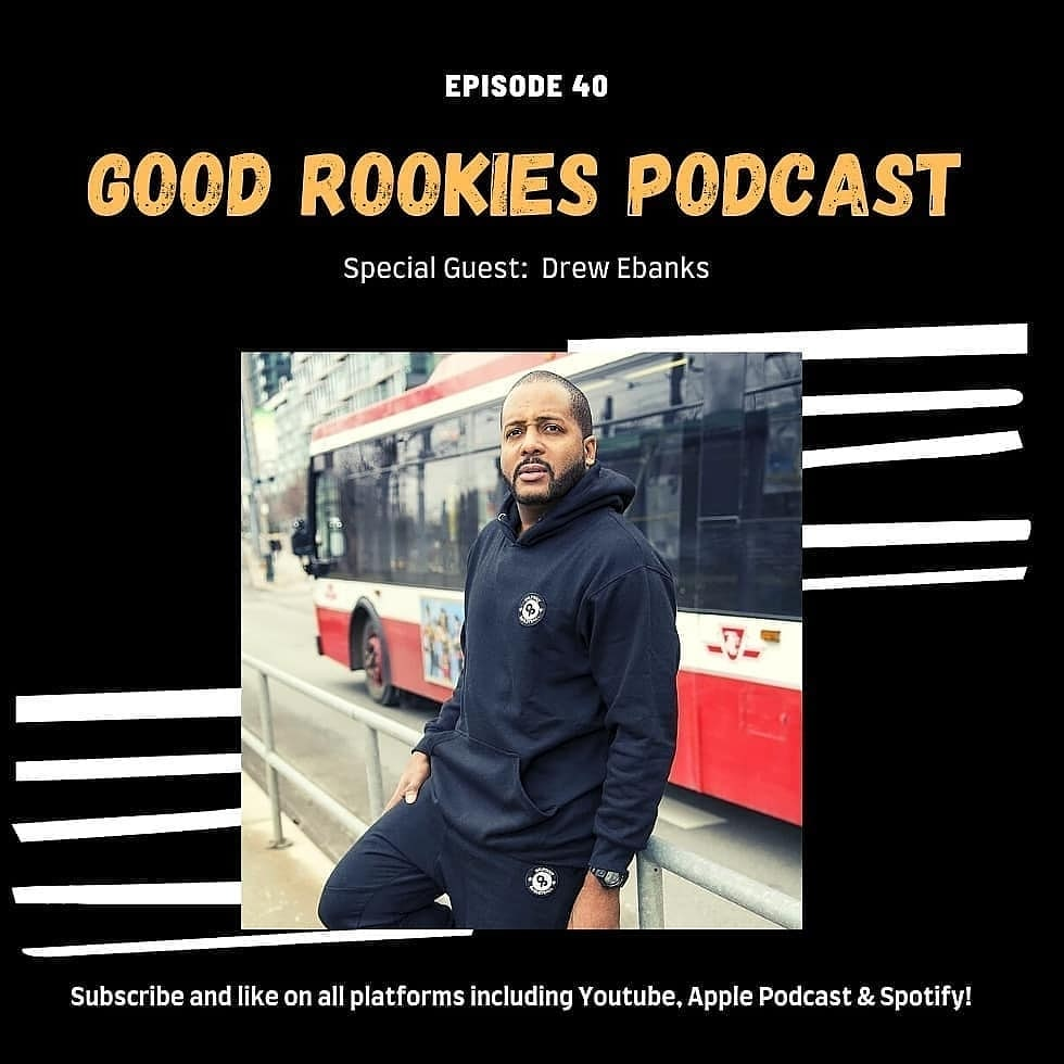 Drew Ebanks appears on the Good Rookies podcast to talk all things Canada basketball